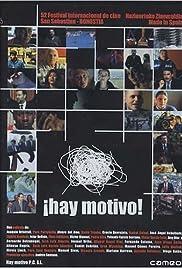 ¡Hay motivo!(2004) Poster - Movie Forum, Cast, Reviews