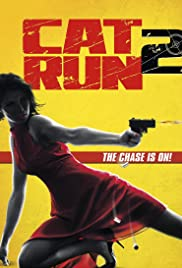 Cat Run 2 (2014) Poster - Movie Forum, Cast, Reviews