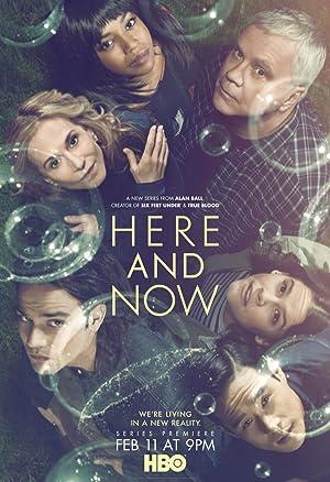 Here and Now – Dublado / Legendado