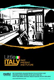 Little Italy: Past, Present & Future Poster
