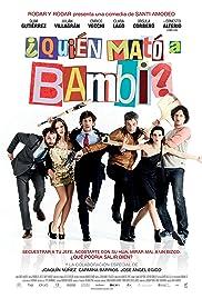 Quién mató a Bambi?(2013) Poster - Movie Forum, Cast, Reviews