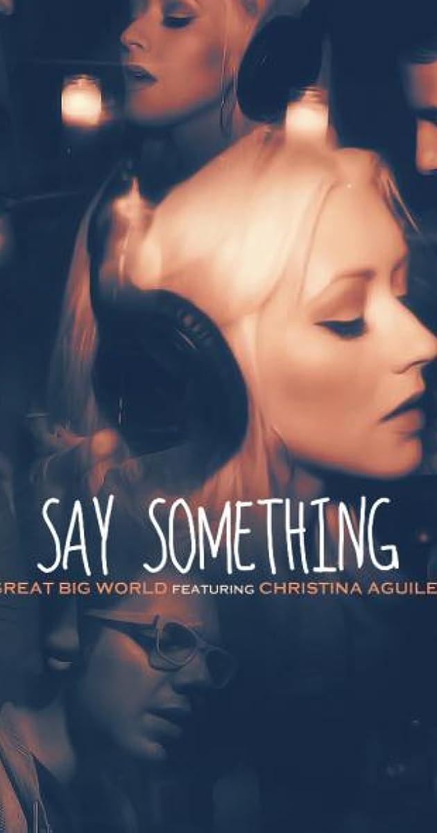 Lyric say something lyrics : A Great Big World & Christina Aguilera: Say Something (Video 2013 ...