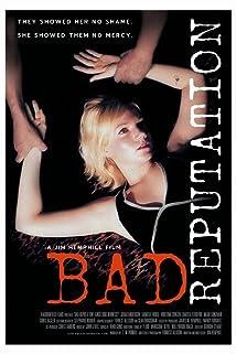 Bad Reputation (2005) - IMDb