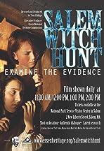 Salem Witch Hunt: Examine the Evidence