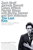 The Last Kiss (2006) Poster
