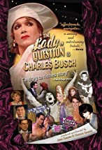 Primary image for The Lady in Question Is Charles Busch