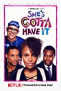 She's Gotta Have It (2017) Poster
