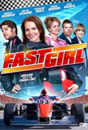 Fast Girl (2008) Poster - Movie Forum, Cast, Reviews