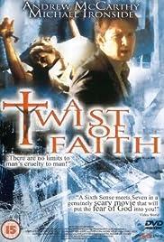 A Twist of Faith(1999) Poster - Movie Forum, Cast, Reviews
