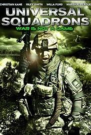 Universal Squadrons(2011) Poster - Movie Forum, Cast, Reviews