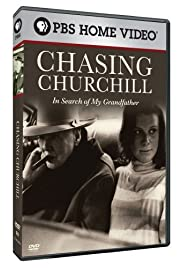 Chasing Churchill: In Search of My Grandfather Poster