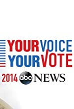 ABC News: Your Voice, Your Vote 2014