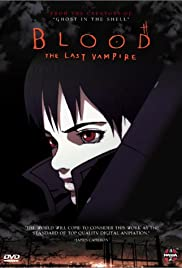 Blood: The Last Vampire (2000) - IMDb