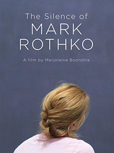 The Silence of Mark Rothko (2016)