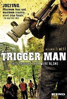Trigger Man movie