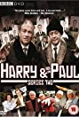 Ruddy Hell! It's Harry and Paul (2007) Poster