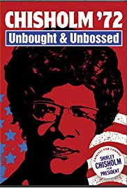 Chisholm '72: Unbought & Unbossed Poster