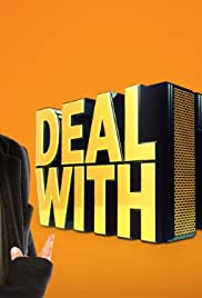 Deal with It Poster - TV Show Forum, Cast, Reviews