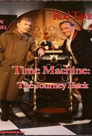 Time Machine: The Journey Back(1993) Poster - Movie Forum, Cast, Reviews