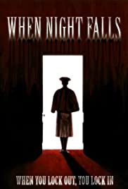 When Night Falls Poster