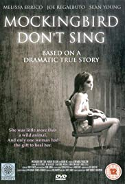 Mockingbird Don't Sing(2001) Poster - Movie Forum, Cast, Reviews