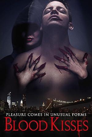 Blood Kisses (2012)