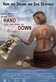 By Her Hand, She Draws You Down Poster