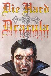Die Hard Dracula(1998) Poster - Movie Forum, Cast, Reviews