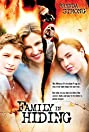 Family in Hiding (2006) Poster