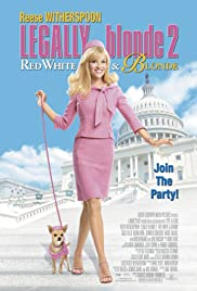 Legally Blonde 2: Red, White & Blonde (2003) Poster - Movie Forum, Cast, Reviews