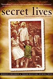 Secret Lives: Hidden Children and Their Rescuers During WWII Poster