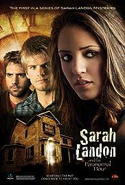 Sarah Landon and the Paranormal Hour(2007) Poster - Movie Forum, Cast, Reviews