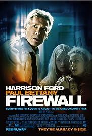 Firewall(2006) Poster - Movie Forum, Cast, Reviews