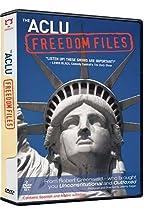 The ACLU Freedom Files