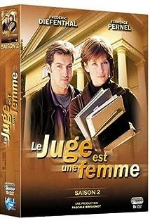Le juge est une femme (TV Series 1993– ) - IMDb