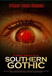 Southern Gothic(2007) Poster - Movie Forum, Cast, Reviews
