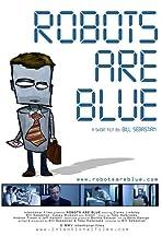Robots Are Blue