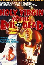 The Holy Virgin vs. the Evil Dead Poster