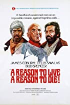 A Reason to Live, a Reason to Die (1972) Poster