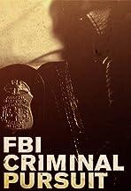 FBI: Criminal Pursuit