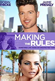 Making the Rules(2014) Poster - Movie Forum, Cast, Reviews