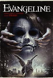 Evangeline(2013) Poster - Movie Forum, Cast, Reviews