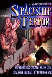 Spaceship Terror Poster