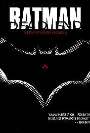 Batman: Dead End Poster