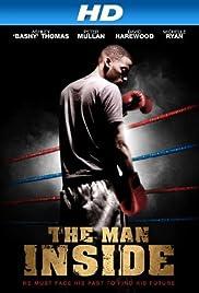 The Man Inside(2012) Poster - Movie Forum, Cast, Reviews