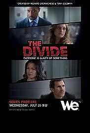 The Divide Poster - TV Show Forum, Cast, Reviews