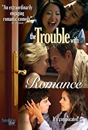 The Trouble with Romance Poster