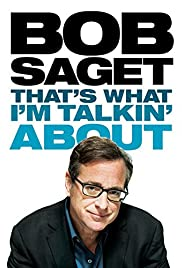 Bob Saget: That's What I'm Talkin' About Poster