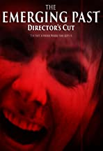 The Emerging Past Director's Cut
