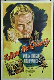Follow Me Quietly(1949) Poster - Movie Forum, Cast, Reviews